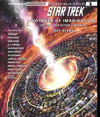 Voyages of Imagination: The Star Trek Fiction Companion by Jeff Ayers