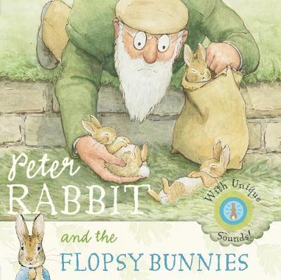 Peter Rabbit and the Flopsy Bunnies by Beatrix Potter