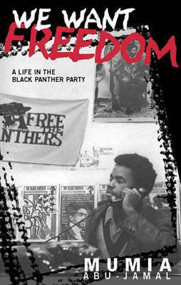 We Want Freedom by Mumia Abu-Jamal image
