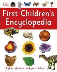 First Children's Encyclopedia by DK