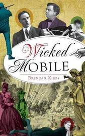 Wicked Mobile by Brendan Kirby
