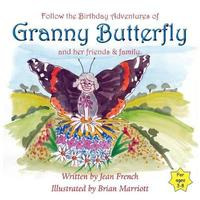 Granny Butterfly's Birthday by Jean French