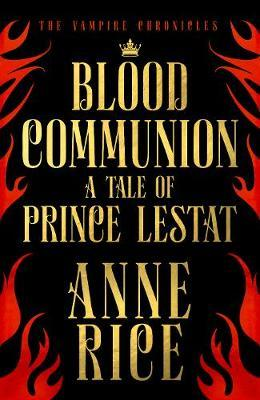 Blood Communion by Anne Rice image