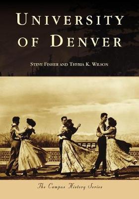 University of Denver by Steve Fisher
