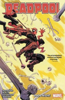 Deadpool By Skottie Young Vol. 2: Good Night by Skottie Young