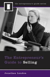 The Entrepreneur's Guide to Selling by Jonathan London image