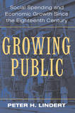 Growing Public: Volume 1, The Story by Peter H Lindert