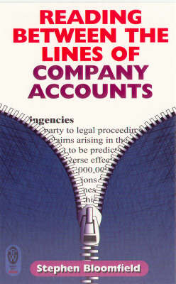 Reading Between the Lines of Company Accounts by Stephen Bloomfield image