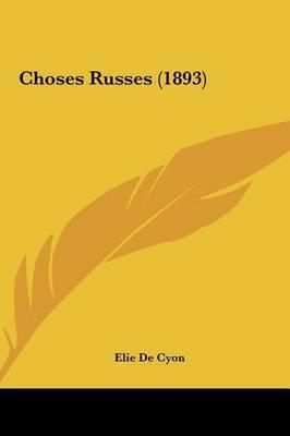 Choses Russes (1893) by Elie de Cyon image