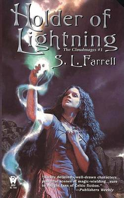 Holder of Lightning by S L Farrell