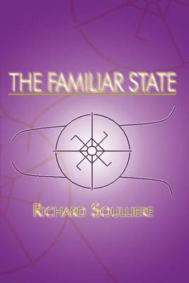 The Familiar State by Richard Soulliere image