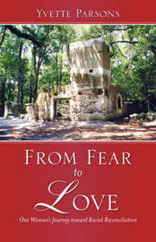 From Fear to Love by Yvette, Parsons image