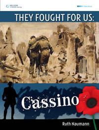 They Fought For Us: Cassino by Ruth Naumann image