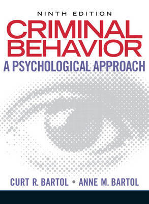Criminal Behavior: A Psychological Approach by Curt R Bartol image