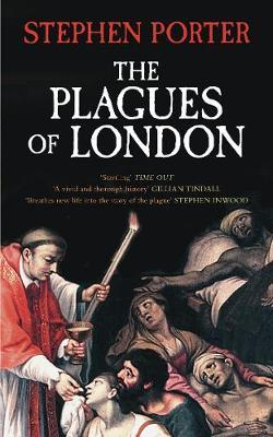 The Plagues of London by Stephen Porter image