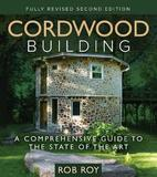 Cordwood Building by Rob Roy