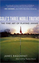 Golf's Three Noble Truths by James Ragonnet image