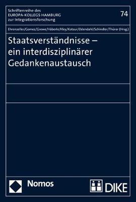 Staatsverstandnisse - Ein Interdisziplinarer Gedankenaustausch