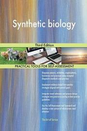 Synthetic Biology Third Edition by Gerardus Blokdyk image