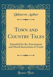Town and Country Tales by Unknown Author image