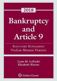 Bankruptcy and Article 9 by Lynn M LoPucki