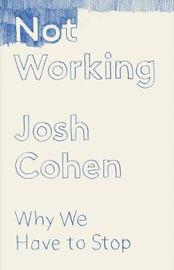 Not Working by Josh Cohen image