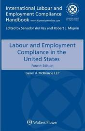 Labour and Employment Compliance in the United States by Baker & McKenzie Llp