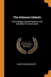 The Solomon Islands by Henry Brougham Guppy