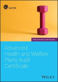 Advanced Health and Welfare Plans Audit Certificate by Aicpa