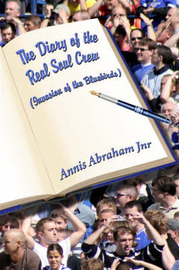 The Diary of the Real Soul Crew: Invasion of the Bluebirds by Annis Abraham, Jnr. image
