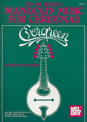 Evergreen Mandolin Music for Christmas by Butch Baldassari image