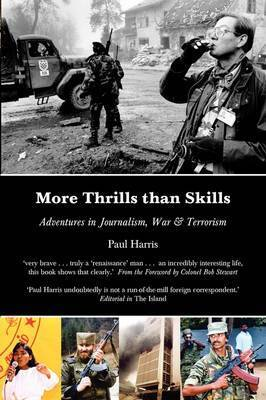 More Thrills Than Skills by Paul Harris