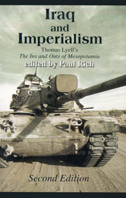 Iraq and Imperialism: Thomas Lyell's the Ins and Outs of Mesopotamia by Thomas Lyell