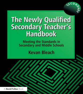 The Newly Qualified Secondary Teacher's Handbook by Kevan Bleach image