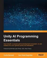 Unity AI Programming Essentials by Curtis Bennett image