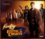 Firefly: Fistful of Credits - Board Game