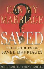 Can My Marriage Be Saved? by Mae Chambers image