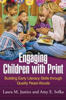 Engaging Children with Print by Laura M. Justice image