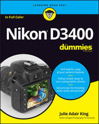 Nikon D3400 For Dummies by Julie Adair King