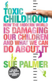 Toxic Childhood by Sue Palmer image