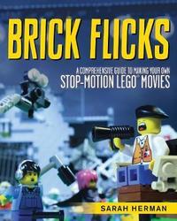 Brick Flicks by Sarah Herman
