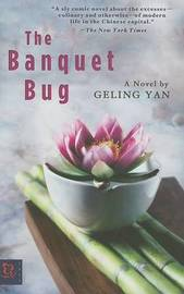 The Banquet Bug by Geling Yan
