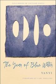 The Year of Blue Water by Yanyi