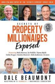 Secrets of Property Millionaires Exposed by Dale Beaumont