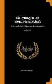 Einleitung in Die Moralwissenschaft by Georg Simmel
