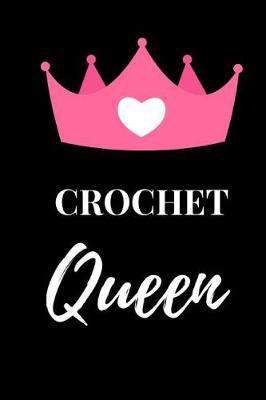 Crochet Queen by R West Publishing