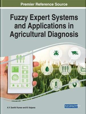 Fuzzy Expert Systems and Applications in Agricultural Diagnosis