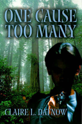 One Cause Too Many by Claire L Datnow image