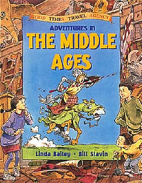 Adventures in the Middle Ages by Linda Bailey image