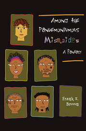 Among the Pandemoniumous Mismaides by Frank Brown image